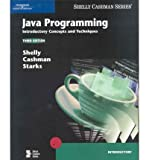 Java Programming: Introductory Concepts and Techniques (Shelly Cashman Series)