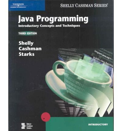 Java Programming: Introductory Concepts and Techniques...