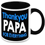 Fathers Day Gift - HomeSoGood Thank You Papa For Everything White Ceramic Coffee Mug - 325 Ml