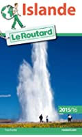 Guide du Routard Islande 2015/2016