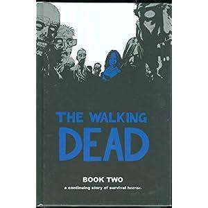 The Walking Dead Book 2: Bk. 2 (Walking Dead (12 Stories)) (Hardcover)