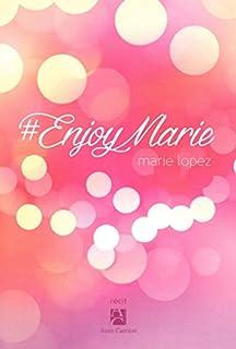 #EnjoyMarie, Lopez, Marie