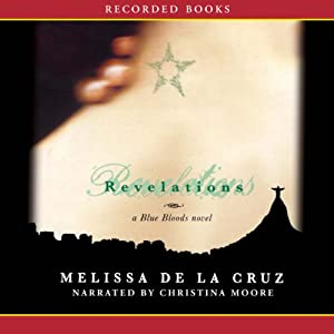 Revelations: Blue Bloods, Book 3 | [Melissa de la Cruz]