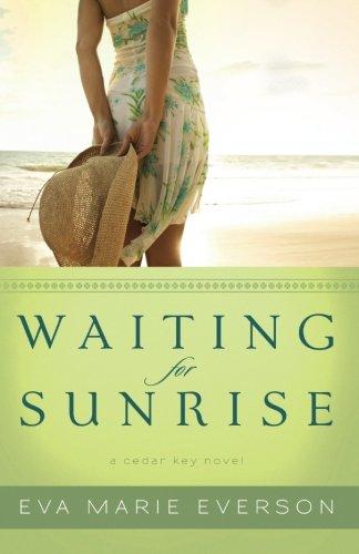 Image of Waiting for Sunrise: A Cedar Key Novel