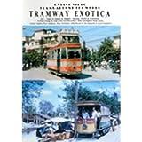 Tramway Exotica 1: Vietnam and Thailand - DVD - Online Video
