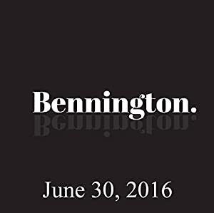 Bennington, June 30, 2016 Radio/TV Program