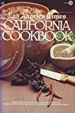 The Los Angeles Times California Cookbook (Plume)