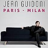 Paris - Milan [Explicit]