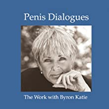 Penis Dialogues: The Work on Gender/Privacy Discours Auteur(s) : Byron Katie Mitchell
