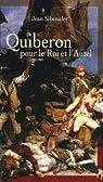 Quiberon pour le Roi et l'Autel par Sibenaler