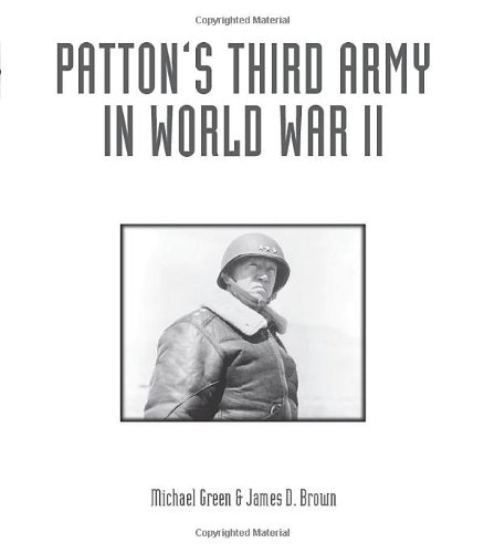 Patton's Third Army in World War II: An Illustrated History