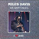 We Want Miles By Miles Davis (0001-01-01)