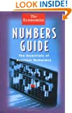 Numbers Guide: The Essentials of Business Numeracy (Economist Books)