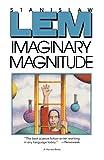Imaginary Magnitude (0156441802) by Lem, Stanislaw