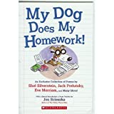 My Dog Does My Homework! (0439709970) by Shel Silverstein