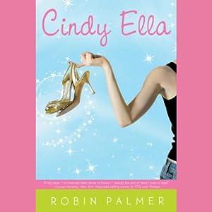 Cindy Ella | [Robin Palmer]