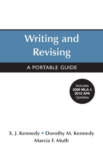 Writing and Revising with 2009 MLA and 2010 APA Updates:...
