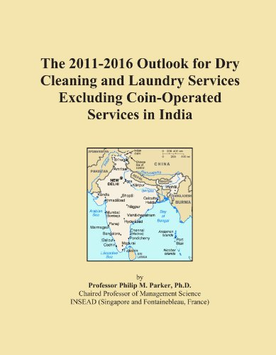 The 2011-2016 Outlook for Dry Cleaning and Laundry Services Excluding Coin-Operated Services in India