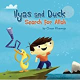 Ilyas and Duck Search for Allah