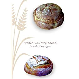 French Country Bread (Pain de Campagne)