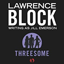 Threesome (       UNABRIDGED) by Lawrence Block Narrated by Julie Roundtree