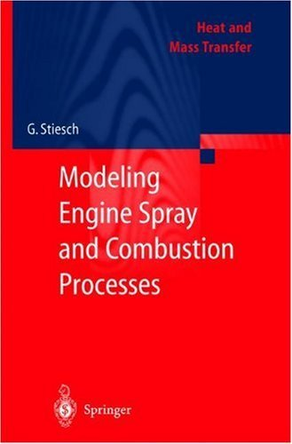 Modeling Engine Spray and Combustion Processes (Heat and Mass Transfer)