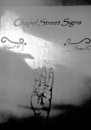 Chapel Street Signs: Volume 1 (EcarreT)