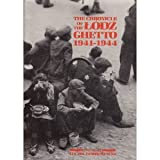 img - for The Chronicle of the Lodz Ghetto, 1941-1944 book / textbook / text book