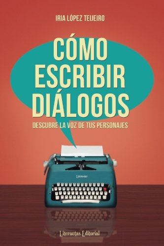 Cómo escribir diálogos: Descubre la voz de tus personajes