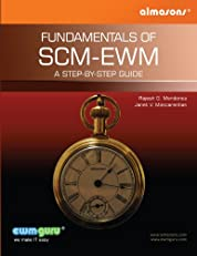 Fundamentals Of SCM EWM : A Step-by-Step Guide