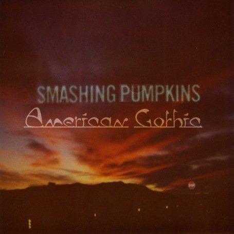 Smashing Pumpkins - American Gothic - Zortam Music