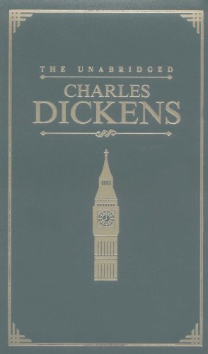 The Unabridged Charles Dickens (Courage Classics)