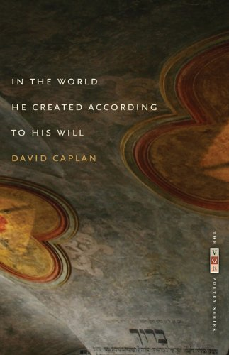 In the World He Created According to His Will (The VQR Poetry Series)