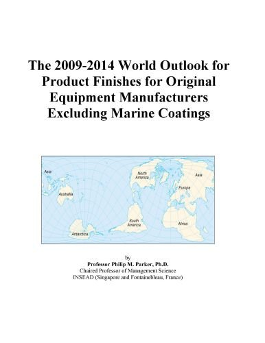 The 2009-2014 World Outlook for Product Finishes for Original Equipment Manufacturers Excluding Marine Coatings