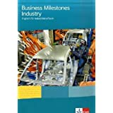 Business Milestones Industry. Lehr- und Arbeitsbuch: Englisch fr Industriekaufleutevon &#34;Veronica Leary&#34;