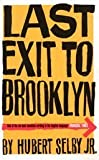 Last Exit to Brooklyn (0747549923) by Hubert Selby