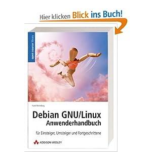 eBook Cover für  Debian GNU Linux 4 Anwenderhandbuch F uuml r Einsteiger Umsteiger und Fortgeschrittene