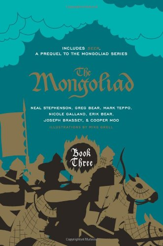 The Mongoliad: Book Three Collector's Edition [includes the SideQuest Seer] (The Foreworld Saga)