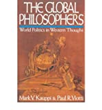 img - for By Mark V. Kauppi - The Global Philosophers: World Politics in Western Thought (Issue (1998-06-10) [Paperback] book / textbook / text book