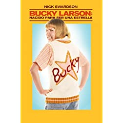 Bucky Larson Born To Be A Star