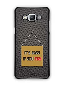 YuBingo It's Easy if You Try Designer Mobile Case Back Cover for Samsung Galaxy A5