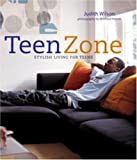 img - for Teen Zone: Stylish Living for Teens book / textbook / text book