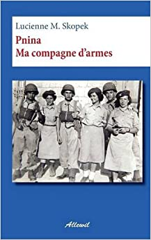 Pnina ma compagne d'armes (French Edition) (French) Paperback – June