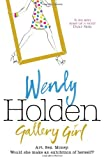 Wendy Holden Gallery Girl