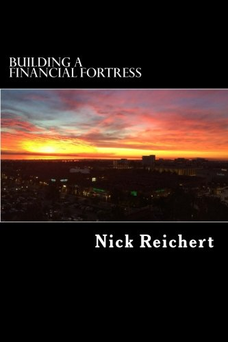 Building A Financial Fortress: Lessons From The Great Recession For Savers And Investors