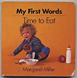 Time to Eat (My First Words)