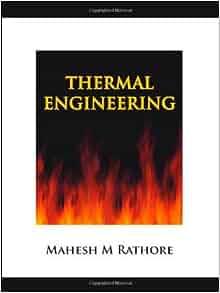 Thermal Engineering: Mahesh Rathore: 9780070681132: Amazon