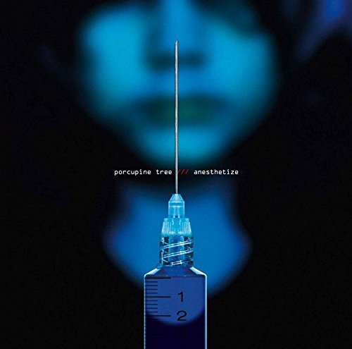 Anesthetize by Porcupine Tree