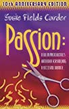 img - for Passion: A Salon Professional's Handbook For Building a Successful Business [Paperback] [1995] 1 Ed. Susie Field Carder book / textbook / text book