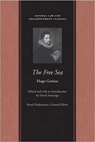 The Free Sea (Natural Law Paper) written by Hugo Grotius
